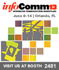 InfoComm 2013, June 12-14, Orlando, Florida